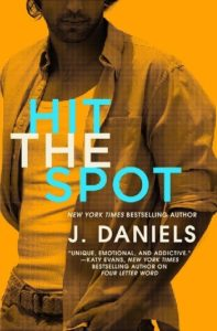 Review — Hit The Spot by J. Daniels