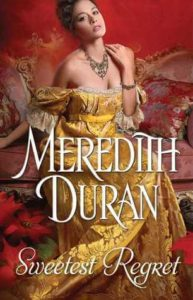 Review ~ Sweetest Regret by Meredith Duran