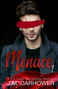 Cover Reveal — Menace (Scarlet Scars #1) by J.M. Darhower