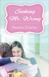 ♥ LOVEL-E treat for Valentine's Day ~ Seeking Mr. Wrong by Natalie Charles ♥