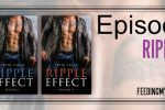 Ripple Effect [Episodes 1-4] by Keri lake