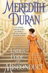 I LOVED Meredith Duran's A Lady's Code of Misconduct!!