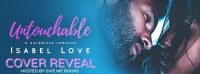 Cover Reveal for Untouchable by Isabel Love