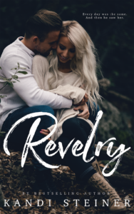 Happy Release Day, Kandi Steiner and Revelry! #Excerpt
