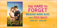 TOO HARD TO FORGET by Tessa Bailey – #excerpt #giveaway
