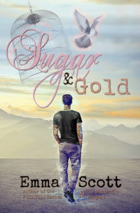 COVER REVEAL – SUGAR & GOLD by Emma Scott