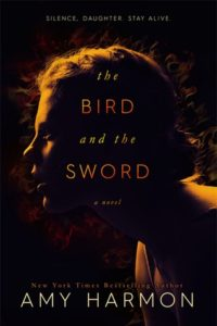 The Bird and the Sword by Amy Harmon ~ Review