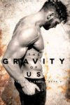 The Gravity of Us (Elements #4) – Review