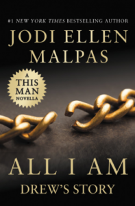 All I Am: Drew's Story (This Man #3.5) by Jodi Ellen Malpas – Review, Excerpt, Giveaway