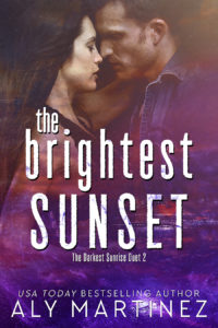Stunning! Beautiful! Incredible! 5 Stars for The Brightest Sunset by Aly Martinez