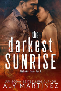 Aly Martinez's BEST WORK TO DATE! The Darkest Sunrise — Review