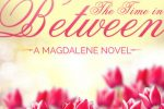 KA at her best! The Time in Between by Kristen Ashley — Review