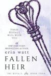 I am #RoyallyRuined by Erin Watt and Fallen Heir!