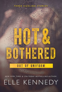 Hot and Bothered by Elle Kennedy is being re-released!