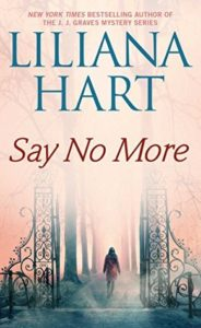 Say No More (Gravediggers #3) by Liliana Hart  — Review