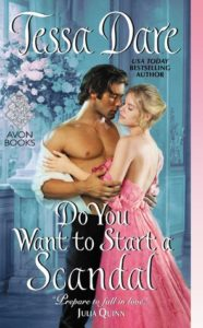 Do You Want to Start a Scandal by Tessa Dare — Review