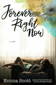 Forever Right Now, by Emma Scott — ♥ Excerpt and Giveaway♥