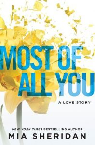 Most of All You by Mia Sheridan — Review & Giveaway