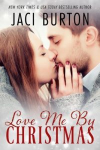 Love Me by Christmas by Jaci Burton — Review