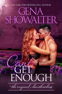 Release Day Launch → Can't Get Enough by  Gena Showalter