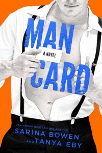 Happy Release Day Tanya Eby and Sarina Bowen — Man Card is laugh out loud good!