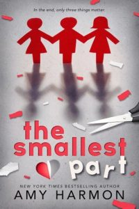 Unforgettable Love Story, The Smallest Part by Amy Harmon was Stunning!