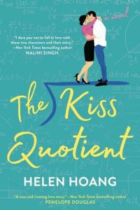 Happy Release Day – The Kiss Quotient by Helen Hoang