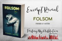 Excerpt Reveal for Folsom by Fisher & Aster