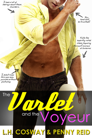 The Varlet and the Voyeur (Rugby #4) by L.H. Cosway and Penny Reid → Review
