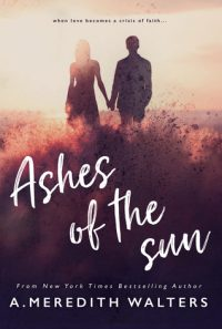 Ashes of the Sun by A. Meredith Walters → Review