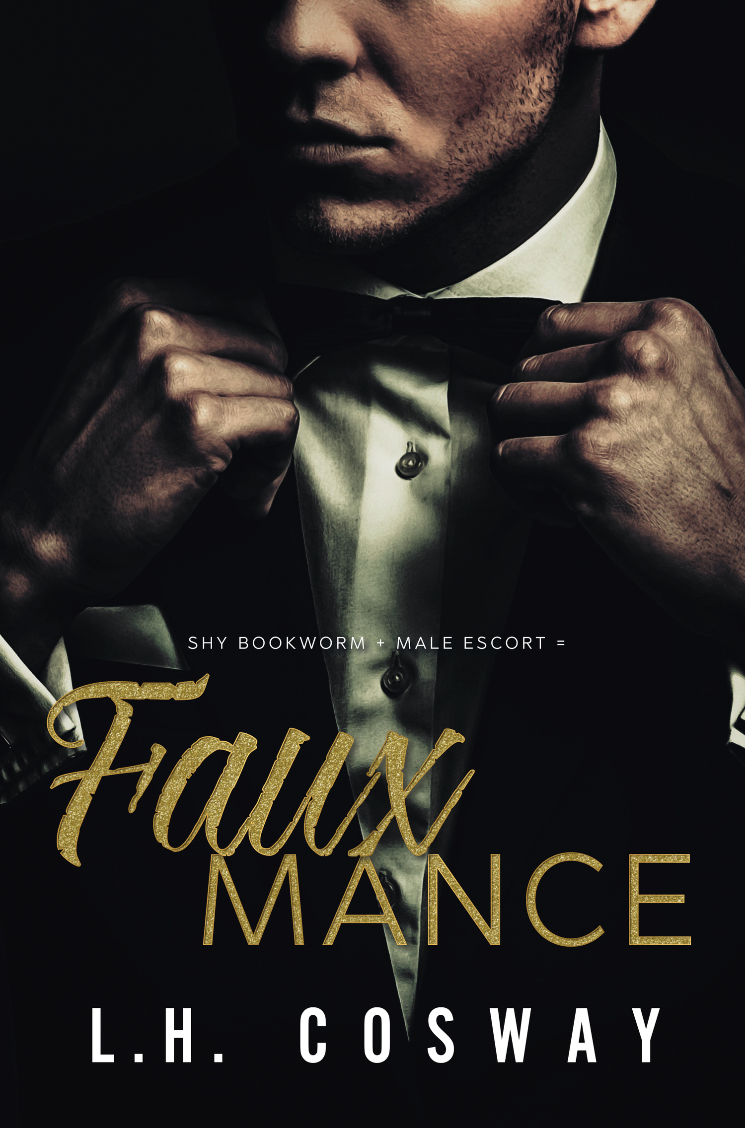 Fauxmance by L.H. Cosway