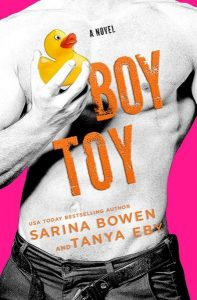 ♥ Cover Reveal ♥ Boy Toy by Sarina Bowen and Tanya Eby