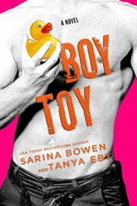 Boy Toy by Sarina Bowen and Tanya Eby –> Review