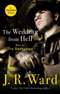 Are you ready for Pt 2, WEDDING FROM HELL: The Reception by JR Ward ? #sneakpreview