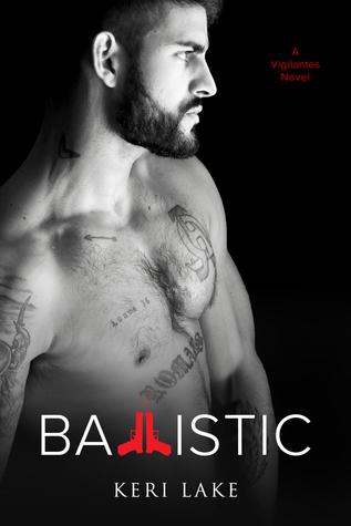 Ballistic by Keri Lake