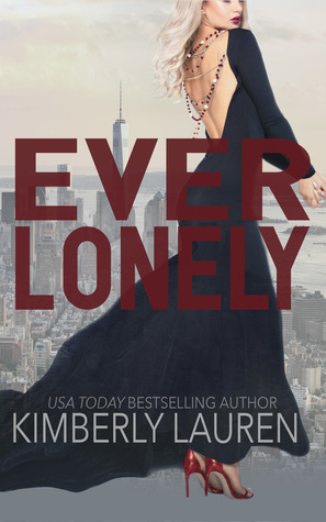Ever Lonely by Kimberly Lauren
