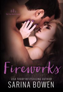 Fireworks (True North, #6) by Sarina Bowen –> Review