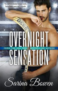 Overnight Sensation (Brooklyn Bruisers, #5) by Sarina Bowen –> Review