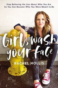 Girl, Wash Your Face by Rachel Hollis — Review