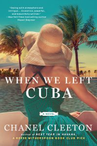 When We Left Cuba by Chanel Cleeton –> Review and Epic Giveaway!