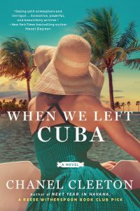 Happy Release Day — When We Left Cuba by Chanel Cleeton! #Giveaway and #Playlist