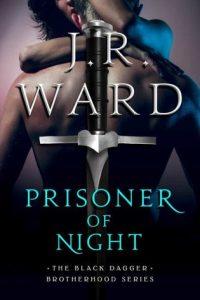 I have a sneak peek of Prisoner of Night by J.R. Ward!