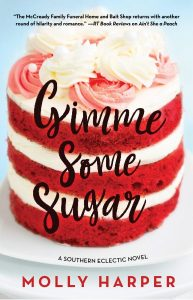 Spotlight –> GIMME SOME SUGAR by Molly Harper; Excerpt and Paperback Giveaway