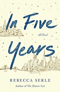 In Five Years by Rebecca Serle –> Review