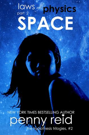 Space (Laws of Physics, #2; Hypothesis, #2.2) by Penny Reid