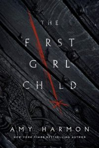 The First Girl Child by Amy Harmon –> Review