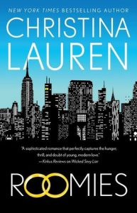 Roomies by Christina Lauren –> Review