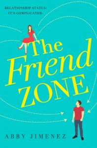 The Friend Zone by Abby Jimenez –> Review