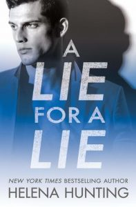 A Lie for a Lie (All In, #1) by Helena Hunting —> Review, Excerpt and Giveaway