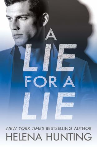 A Lie for a Lie (All In, #1) by Helena Hunting